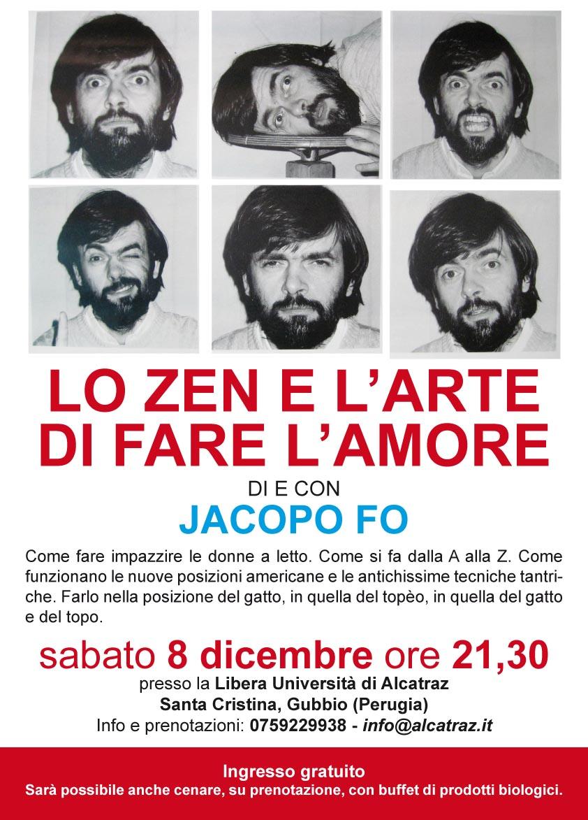 Jacopo Fo Lo Zen e l'arte di fare l'amore Spettacolo Alcatraz